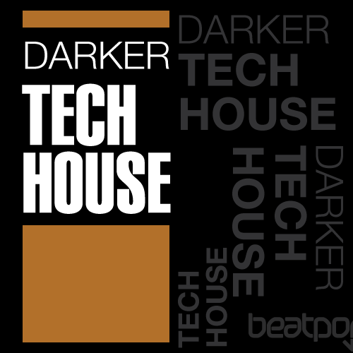 Darker: Tech House