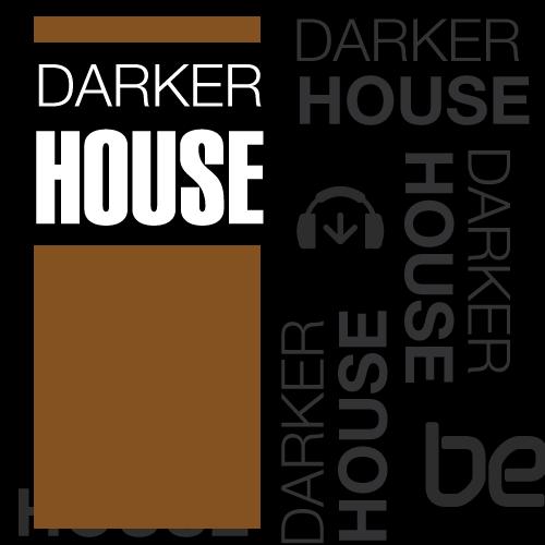 Darker: House