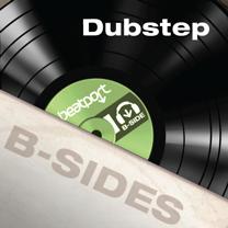 B-Sides: Dubstep